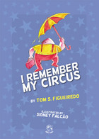 I Remember My Circus Cover
